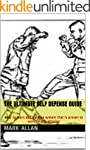 The Ultimate Self Defense Guide: easy...
