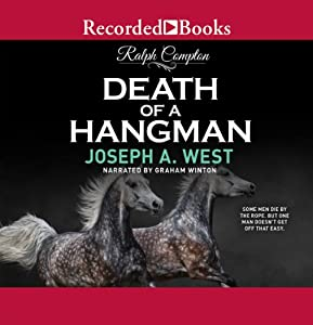 Death of a Hangman | [Ralph Compton, Joseph A. West]