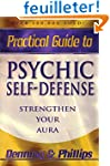Practical Guide to Psychic Self-defen...