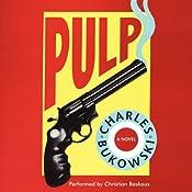 Pulp | [Charles Bukowski]