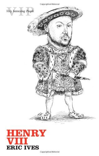 Henry VIII (Very Interesting People)