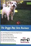 echange, troc Doggie Day Care Business [Import USA Zone 1]
