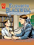 Elizabeth Blackwell: America's First Woman Doctor (0736879773) by Robbins, Trina