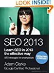 SEO 2013. Learn SEO in 2013 the effec...