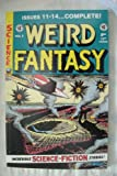img - for Weird Fantasy Annual # 3 Reprints issues 11-14 of series including covers) Excellent color and art reproductions of 1950's EC Comic Books. (Heavy bond cover) book / textbook / text book