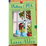 Plotting at the PTA (Obsidian Mystery) ~ Laura Alden