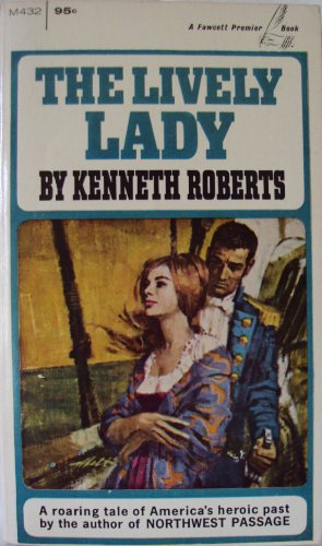 The Lively Lady, Kenneth Roberts