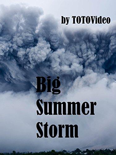 Big Summer Storm
