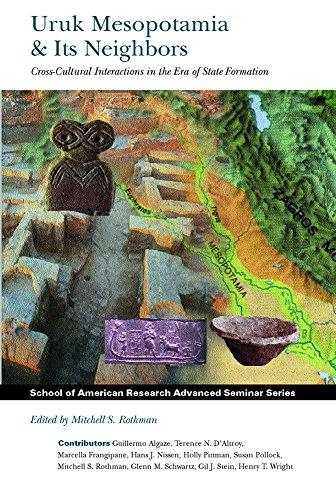 URUK-MESOPOTAMIA-amp-ITS-NEIGHBORS-CROSS-CULTURAL-INTERACTIONS-IN-BRAND-NEW