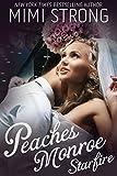 Peaches Monroe 3: Starfire (Erotic Romance)
