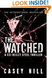 The Watched - CSI Reilly Steel #4