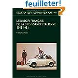 Le miroir français de la croissance italienne : 1945-1963