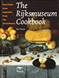 The Rijksmuseum Cookbook (9060054865) by Natter, Bert