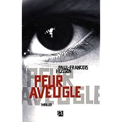 Peur aveugle - Paul-François Husson