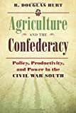 img - for Agriculture and the Confederacy: Policy, Productivity, and Power in the Civil War South (Civil War America) book / textbook / text book