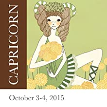 Capricorn: October 3-4, 2015  by Tali Edut, Ophira Edut Narrated by Lesa Wilson