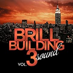 The Brill Building Sound - Vol. 3