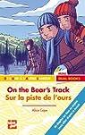 On the bear's track sur la piste de l'ours par Caye