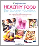 Weight Watchers Healthy Food for Hungry Families Karen Miller-Kovach