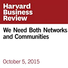 We Need Both Networks and Communities (       UNABRIDGED) by Henry Mintzberg Narrated by Fleet Cooper