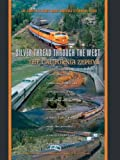 Search : The California Zephyr Silver Thread Through The West