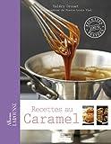echange, troc Valery Drouet - Recettes au caramel