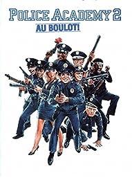 Police Academy 2, Au Boulot !