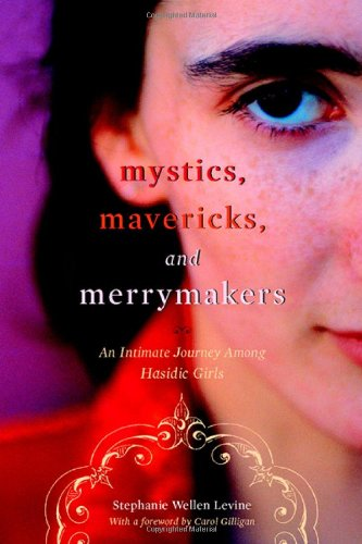 Mystics, Mavericks, and Merrymakers: An Intimate Journey...
