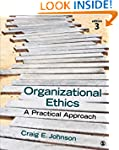Organizational Ethics: A Practical Ap...