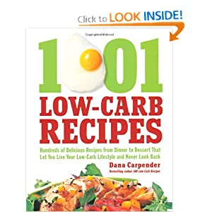 510jLDZYU0L. BO2,204,203,200 PIsitb sticker arrow click,TopRight,35, 76 AA300 SH20 OU01  1001 Low Carb Recipes: Hundreds of Delicious Recipes from Dinner to Dessert That Let You Live Your Low Carb Lifestyle and Never Look Back (Paperback)