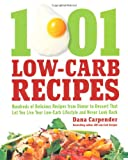 Image of 1,001 Low-Carb Recipes: Hundreds of Delicious Recipes from Dinner to Dessert That Let You Live Your Low-Carb Lifestyle and Never Look Back