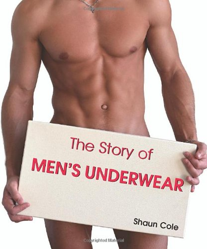 The Story Of Men's Underware