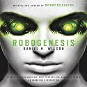Robogenesis: A Novel Audiobook by Daniel H. Wilson Narrated by MacLeod Andrews, Emily Rankin, Mike Chamberlain