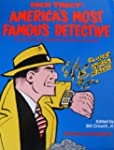 Dick Tracy: America's Most Famous Det...