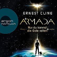Armada: Nur du kannst die Erde retten Hörbuch von Ernest Cline Gesprochen von: Gerrit Schmidt-Foß