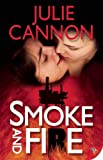 Julie Cannon Smoke and Fire