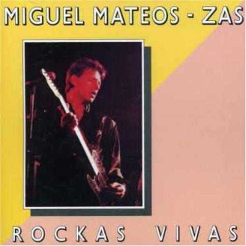 Miguel Mateos - Rockas Vivas - Zortam Music