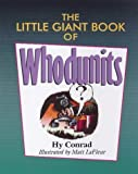 img - for The Little Giant  Book of Whodunits (Little Giant Books) by Conrad, Hy, LaFleur, Matt (1998) Paperback book / textbook / text book