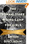 The Yonahlossee Riding Camp for Girls...