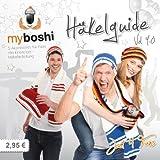 myboshi Häkelguide Vol. 9.0 Fan-Guide: 5 Accessoires für Fans mit Einsteiger-Häkelanleitung