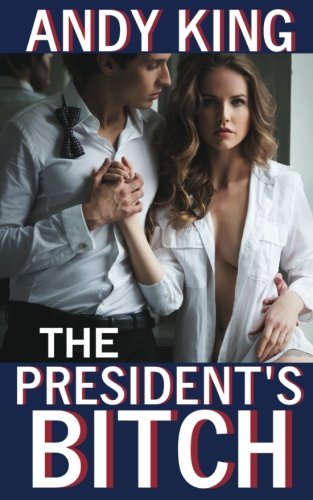 the-presidents-bitch