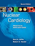 img - for Nuclear Cardiology: Practical Applications, Second Edition book / textbook / text book