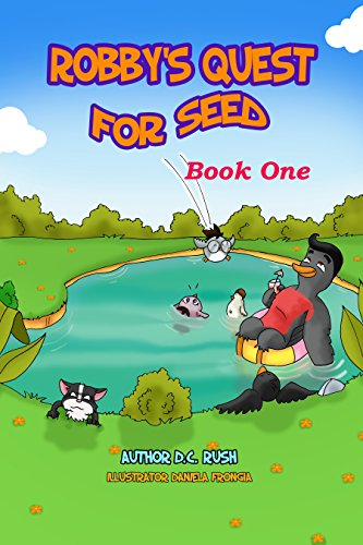 Book: Robby's Quest for Seed (Robby's Amazing Adventure) by D.C. Rush