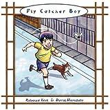 Fly Catcher Boyby Rebecca Kool