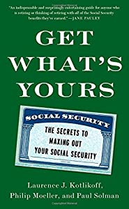 Get What's Yours: The Secrets to Maxing Out Your Social Security by Simon & Schuster
