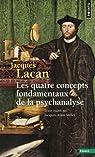 Le séminaire, livre XI : Les quatre concepts fondamentaux de la psychanalyse