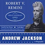 Andrew Jackson: Great Generals Series | Robert V. Remini