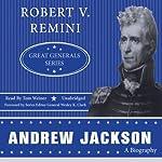 Andrew Jackson: Great Generals Series | Robert V. Remini