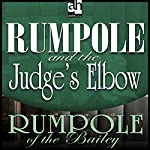 Rumpole and the Judge's Elbow | John Mortimer
