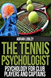 The Tennis Psychologist (English Edition)